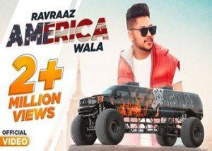 AMERICA-WALA-Ravraaz-Ravi-RBS-lyrics