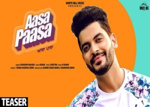 Aasa Paasa Lyrics - Sangram Hanjra - Lyricsdon