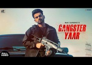 Gangster Yaar – Nav SandhuGangster Yaar – Nav Sandhu