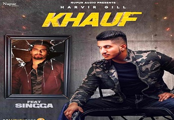 Khauf Lyrics Singga-Harvir Gill
