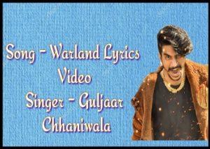 Warland Lyrics Gulzaar Chhaniwala