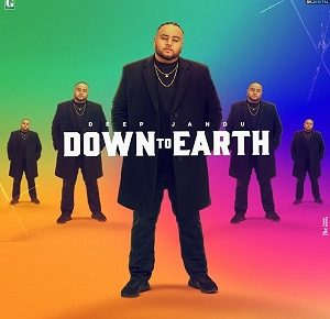 Down to earth Deep Jandu Lyrics