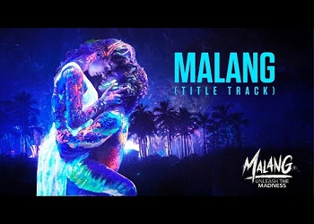 Malang Lyrics Ved Sharma