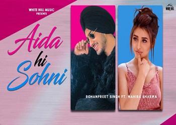 Aida Hi Sohni Lyrics Rohanpreet Singh