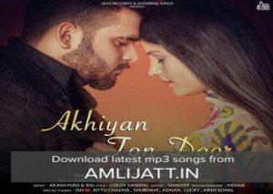 Akhiyan Ton Door Lyrics Rahul Baweja