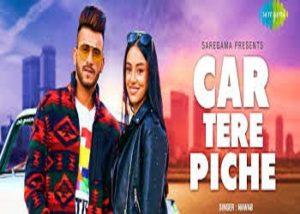 Car Tere Piche Lyrics Nawab