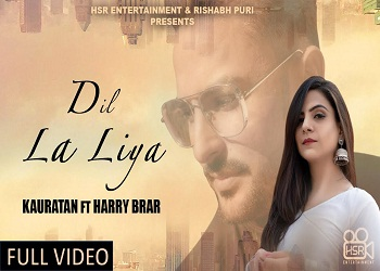 Dil La Liya Lyrics Kauratan Harry Brar