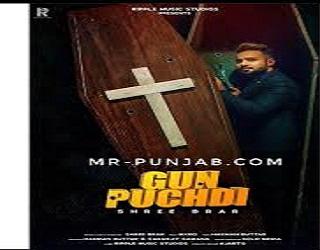 Gun Puchdi Lyrics Shree Brar