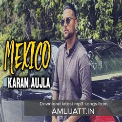 Mexico Lyrics Lucky Karan Aujla J Lucky