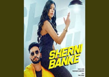 Sherni Banke Lyrics