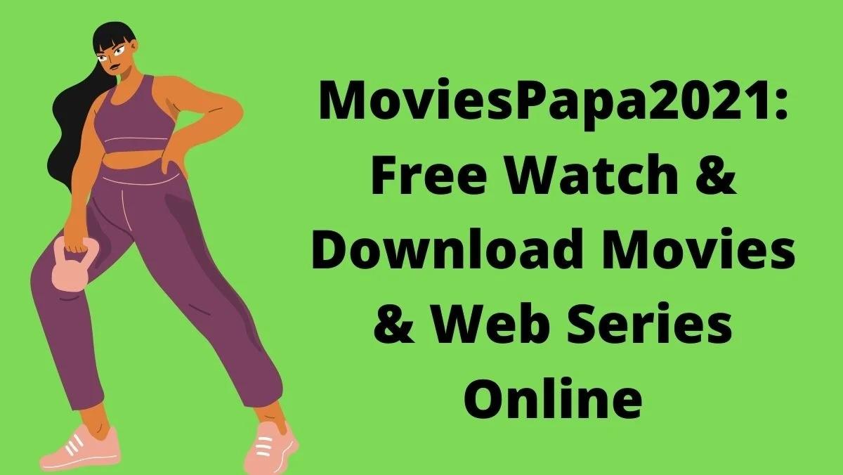 MoviesPapa2021