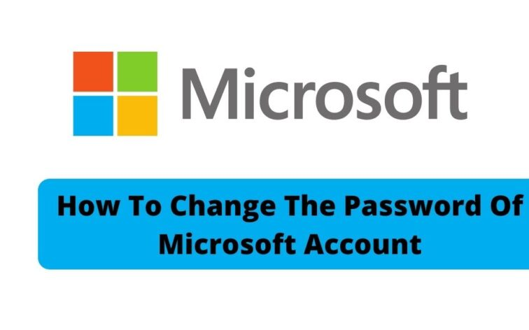 How To Change The Password Of Microsoft Account